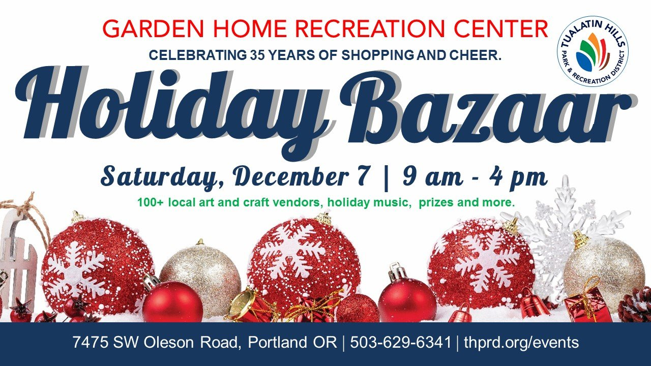 Tualatin Hills Park and Recreation Holiday Bazaar Garden Home Recreation Center Portland Events Portland Oregon