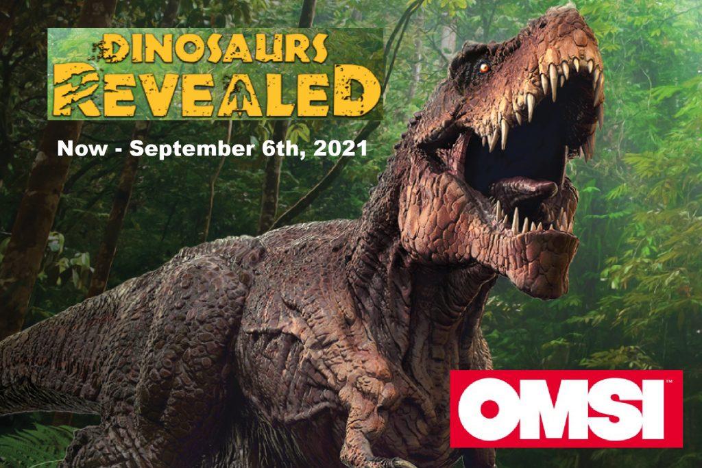 OMSI Dinosaurs Revealed