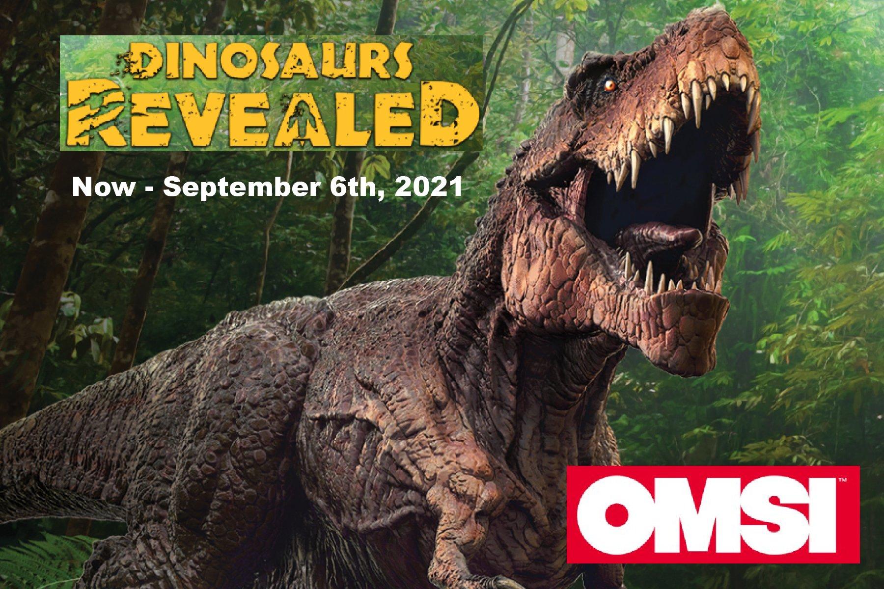 OMSI Dinosaurs Revealed Portland Oregon Events