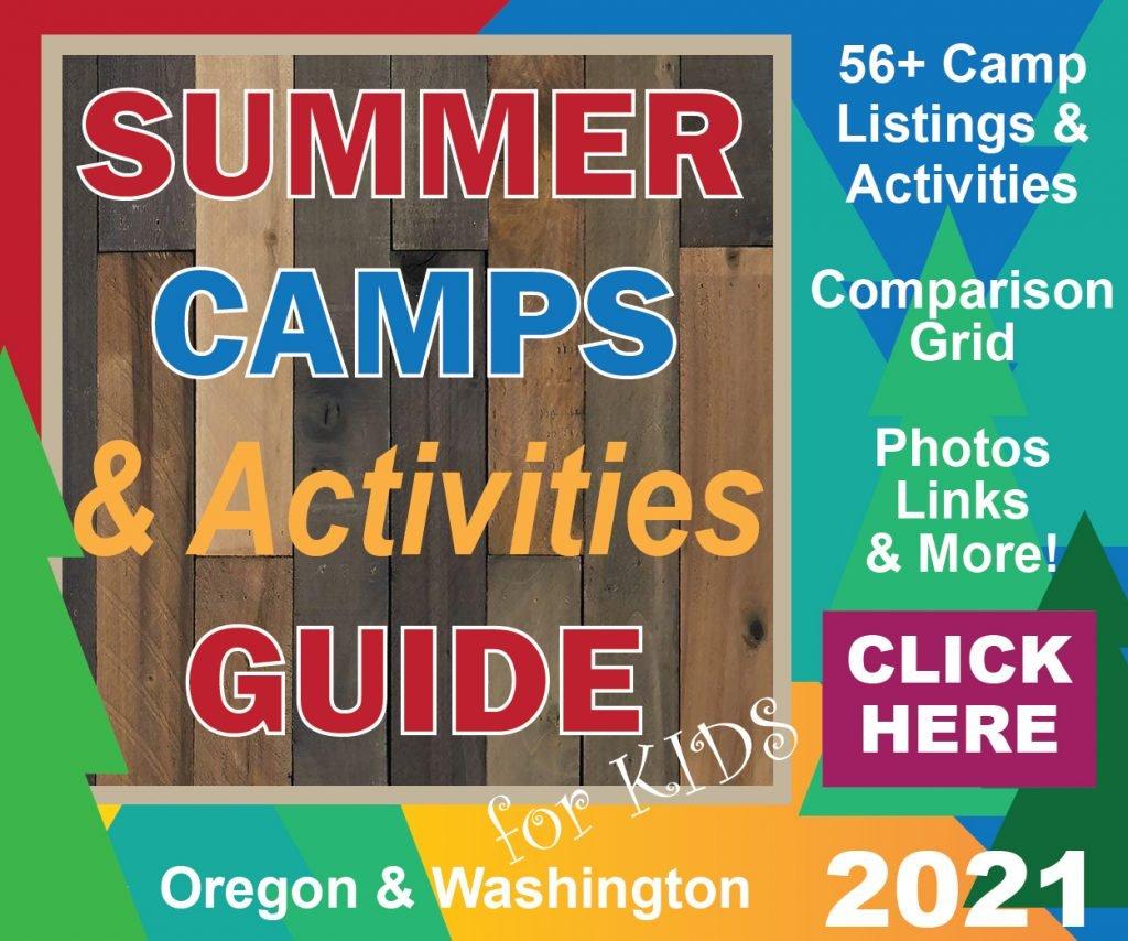 Summer Camps & Activities Guide 2021 Portland Oregon