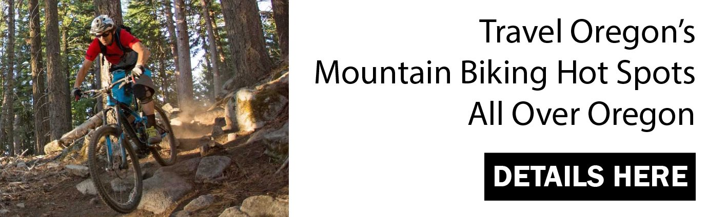 Travel Oregon's Mountain Biking Hot Spots